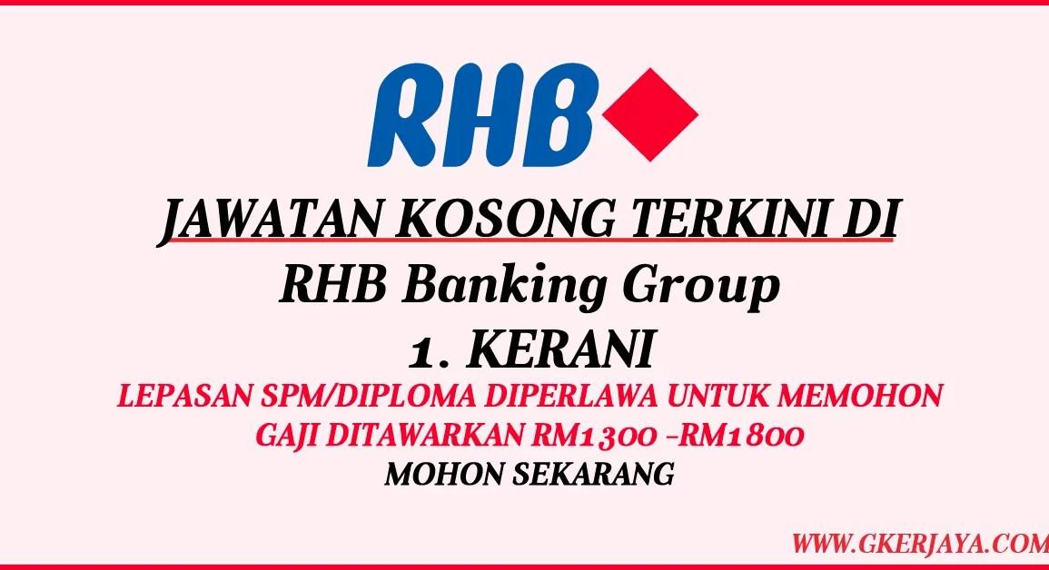 jawatan kosong Kerani RHB Banking Group