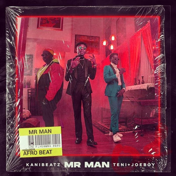 [Music] KaniBeatz Ft. Teni & Joeboy – Mr Man 1