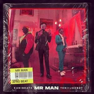 [Music] KaniBeatz Ft. Teni & Joeboy – Mr Man 2