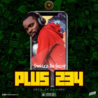 [Music] Smallzz Tha Razor ft Zlatan & Mr Eazi – PLUS 234 1