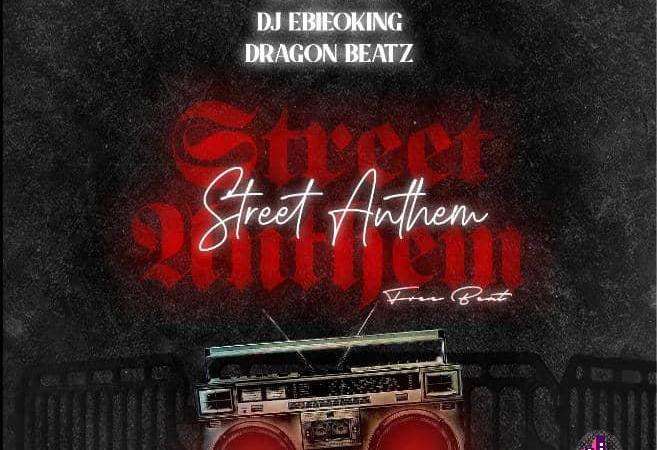 DJ Ozzytee ft. DJ Ebieoking x Dragon Beatz — Street Anthem Free Beat