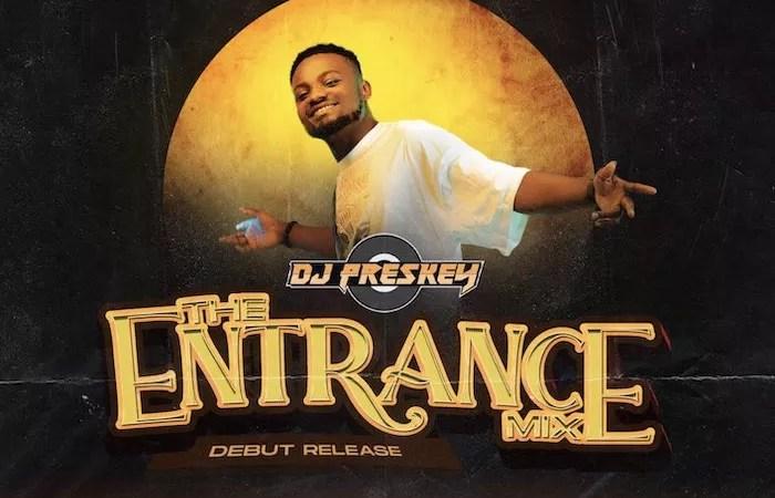[Mixtape] DJ Preskey – The Entrance Mix