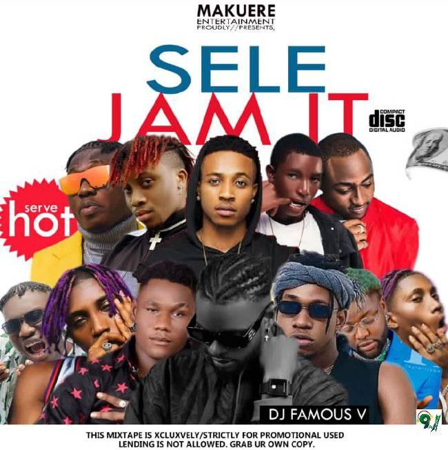 DJ Famous V – Sele & Jam It Mixtape