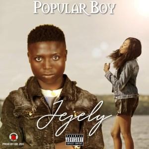 Popular Boy – Jejely
