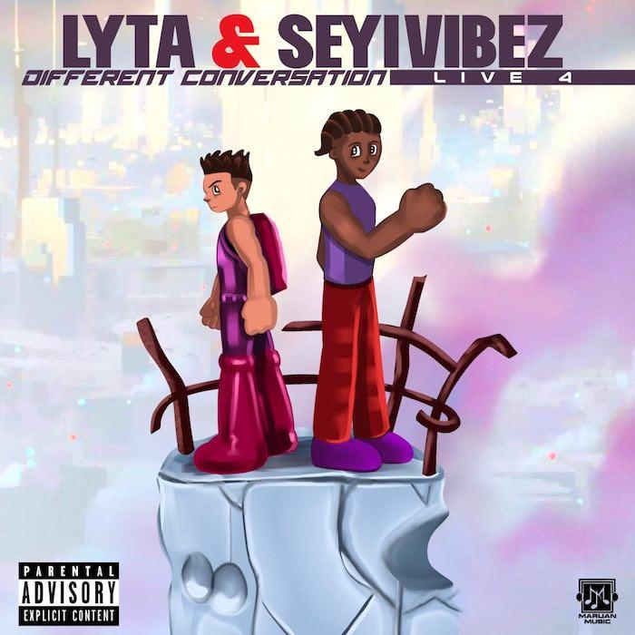 Download Lyta & Seyi Vibez – Different Conversation 1