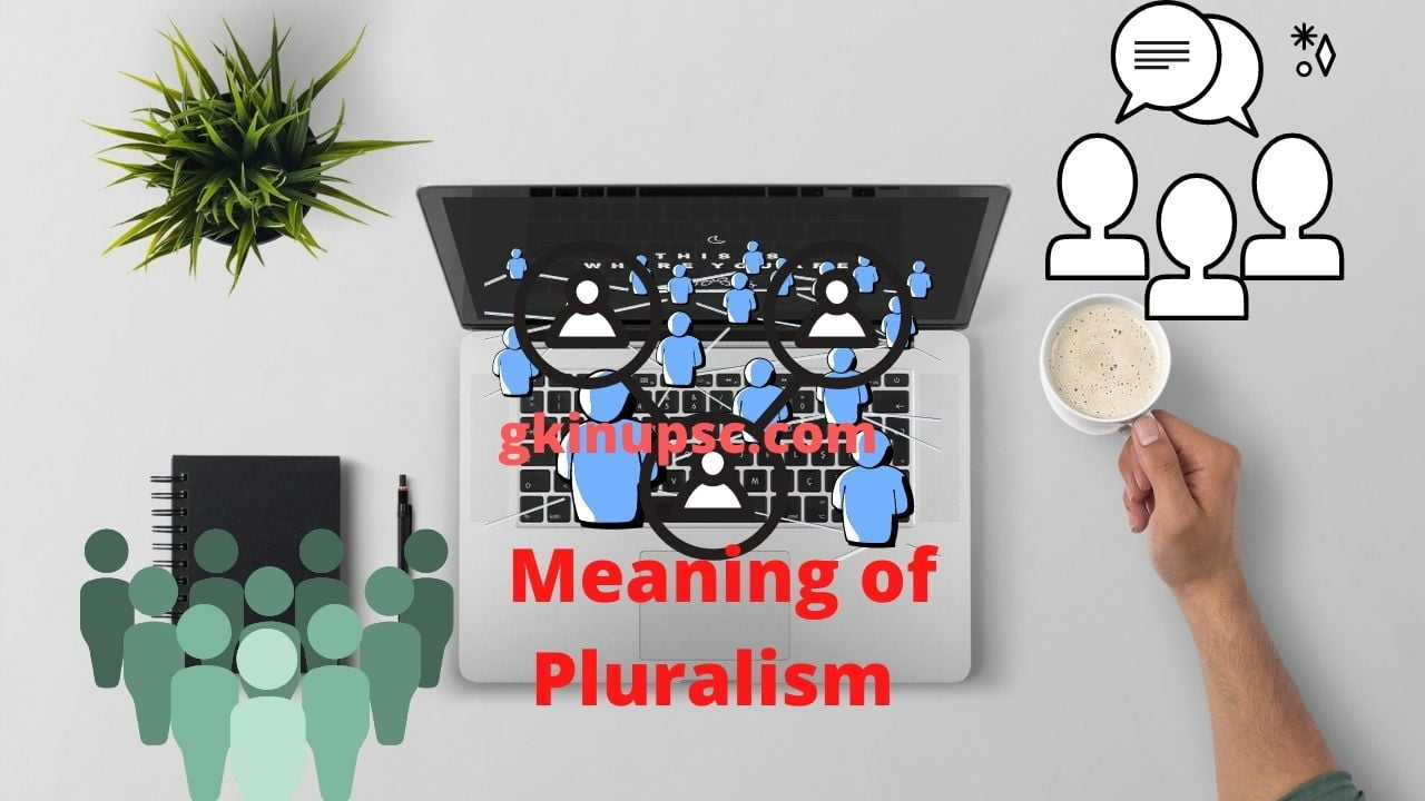 Meaning of Pluralism