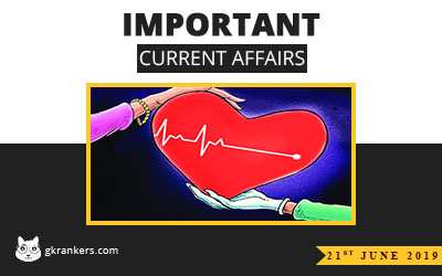 21st June 2019 Current Affairs   GK Rankers