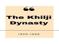 The Khilji Dynasty (1290-1320): Alauddin Khilji