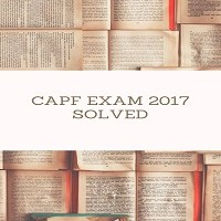 CAPF Exam 2017 Paper-General Ability and Intelligence