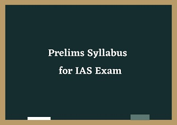 prelims syllabus for ias exam - UPSC Prelims Syllabus