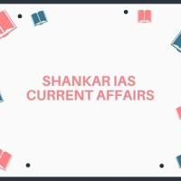 Shankar IAS Monthly Current Affairs