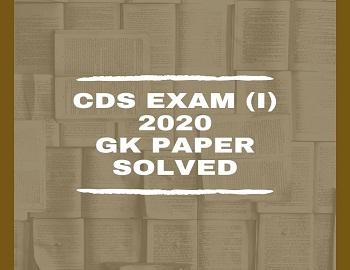 CDS I 2020 General Knowledge Paper Solved - CDS I 2020 General Knowledge Paper Solved