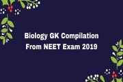 Biology GK Compilation From NEET Exam 2019