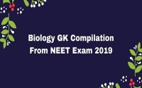 Biology GK Compilation From NEET Exam 2019