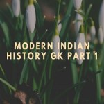 Modern Indian History GK Part 1