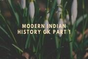 Modern Indian History GK Part 1