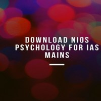 Download NIOS Psychology For IAS Mains