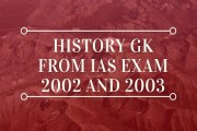 History GK From IAS Exam 2002 and 2003