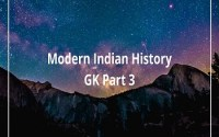 Modern Indian History GK Part 3