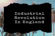 Beginning of Industrial Revolution In England