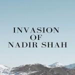 Invasion of Nadir Shah