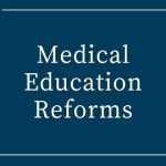 Medical Education Reforms