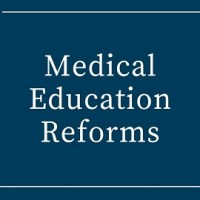 The Big Picture: Medical Education Reforms