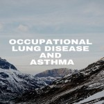 Occupational Lung Disease And Asthma