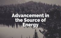 Advancement in the Source of Energy