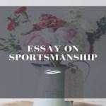 Essay on Sportsmanship