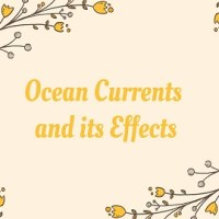 Ocean Currents and its Effects