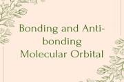 Difference between Bonding and Anti-bonding Molecular Orbital