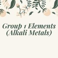 Group 1 Elements (Alkali Metals)