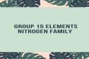 Group 15 Elements (Nitrogen Family)