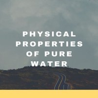 Physical Properties of Pure Water