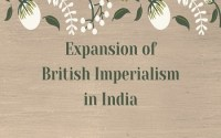 Expansion of British Imperialism in India