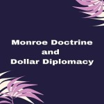 Monroe Doctrine and Dollar Diplomacy