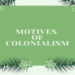 Motives of Colonialism
