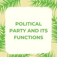 Political Party and its Functions in a Democracy