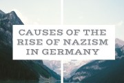 Causes of the Rise of Nazism in Germany
