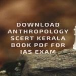 Download Anthropology SCERT Kerala Book Pdf For IAS Exam