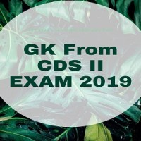 GK From CDS II EXAM 2019
