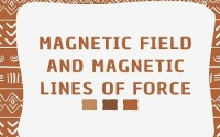 Magnetic Field and Magnetic Lines of Force