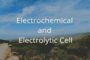 Difference Between Electrochemical and Electrolytic Cell