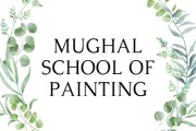 Mughal School of Painting