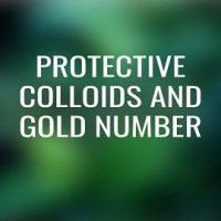 Protective Colloids and Gold Number