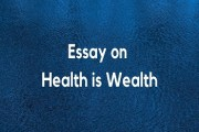 Essay on Health is Wealth or Importance of Good Health