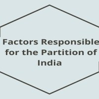 Factors Responsible for the Partition of India in 1947