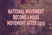 How did the National Movement become a Mass Movement after 1919?