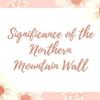 Significance of the Northern Mountain Wall (Himalayas)